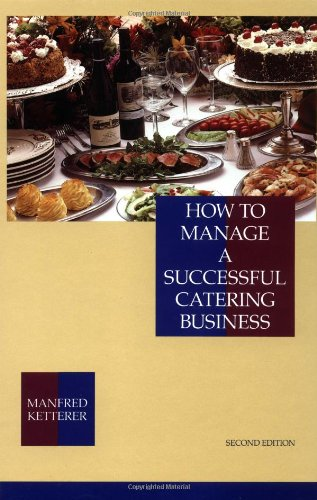 how-to-manage-a-successful-catering-business-2nd-edition