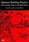 Frampton, Kenneth: Japanese Building Practice: From Ancient Times to the Meiji Period