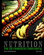Nutrition for the Foodservice Professional…