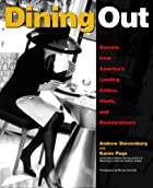 Dining Out: Secrets from America's Leading…