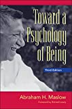 Abraham H. Maslow: Toward a Psychology of Being, 3rd Edition