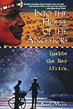 Into the House of the Ancestors: Inside the…