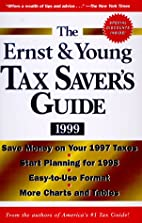 The Ernst & Young Tax Saver's Guide 1999…
