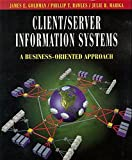 Goldman, James E.: Client/Server Information Systems: A Business-Oriented Approach