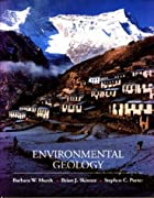 Environmental Geology by Barbara W. Murck