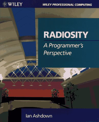 radiosity-a-programmers-perspective-wiley-professional-computing