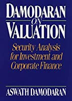 Damodaran on Valuation by Aswath Damodaran