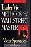 Sperandeo, Victor: Trader Vic-Methods of a Wall Street Master