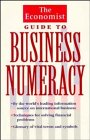 The Economist: The Economist Guide to Business Numeracy
