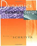 Schriver, Karen A.: Dynamics in Document Design: Creating Texts for Readers