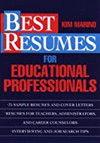 Best Resumes for Educational Professionals…