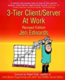 Edwards, Jeri: 3-Tier Client/Server at Work