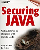 Securing Java: Getting Down to Business with…