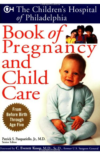 the-childrens-hospital-of-philadelphia-book-of-pregnancy-and-child-care