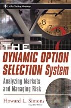 The Dynamic Option Selection System:…