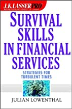 Survival Skills in Financial Services:…