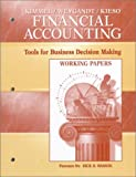 Paul D. Kimmel: Financial Accounting, Working Papers: Tools for Business Decision Making