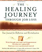 The Healing Journey Through Job Loss: Your…