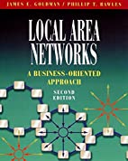 Local Area Networks: A Business-Oriented…
