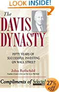 The Davis Dynasty: 50 Years of Successful Investing on Wall Street