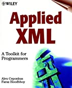 Applied XML: A Toolkit for Programmers by…