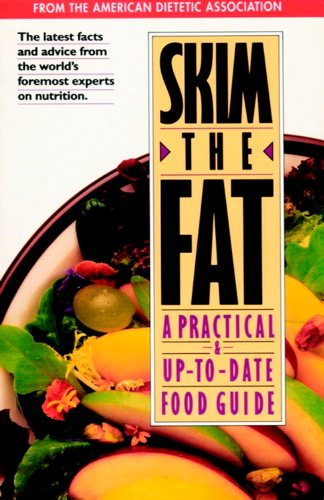 skim-the-fat-a-practical-and-up-to-date-food-guide