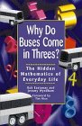 Rob Eastaway: Why Do Buses Come in Threes: The Hidden Mathematics of Everyday Life