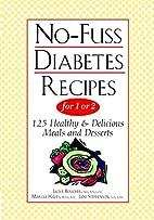 No-Fuss Diabetes Recipes for 1 or 2: 125…