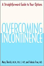 Overcoming incontinence : a straghtforward…