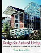 Design for Assisted Living: Guidelines for…