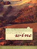 Smith, Brian H.: Exploring Wine: The Culinary Institute of America's Complete Guide to Wines of the World