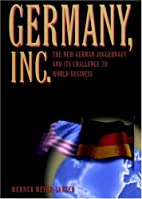 Germany, Inc.: The New German Juggernaut and…