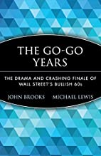 The go-go years : the drama and crashing…