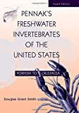 Smith, Douglas Grant: Pennak's Freshwater Invertebrates of the United States: Porifera to Crustacea