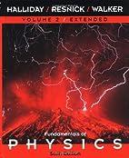 Fundamentals of Physics, Volume 2 by David…