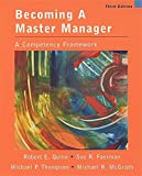 Quinn, Robert E.: Becoming a Master Manager: A Competency Framwork