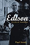 Israel, Paul: Edison: A Life of Invention