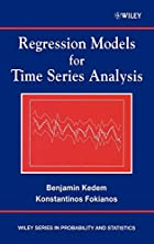 Regression Models for Time Series Analysis…