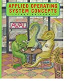 Galvin, Peter: Applied Operating System Concepts
