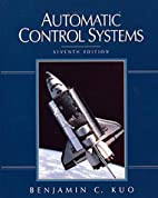 Automatic Control, 7th Edition by B. C. Kuo