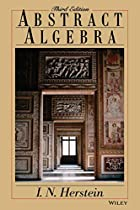 Abstract Algebra by Israel Nathan Herstein
