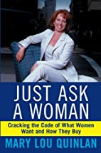 Just Ask a Woman: Cracking the Code of What…