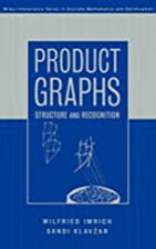 Product Graphs: Structure and Recognition by…