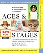Ages and Stages: A Parent's Guide to…