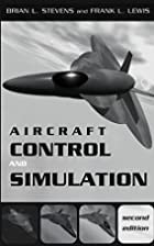 Aircraft Control and Simulation by Brian L.…
