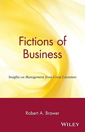 fictions-of-business-insights-on-management-from-great-literature