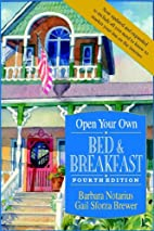 Open Your Own Bed & Breakfast, 4th Edition…