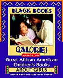Rand, Donna: Black Books Galore!: Guide to Great African-American Children's Books About Girls