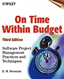 Bennatan, E. M.: On Time Within Budget: Software Project Management Practices and Techniques