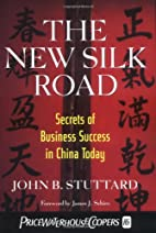 The New Silk Road: Secrets of Business…